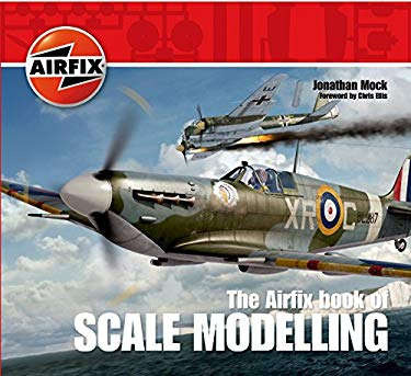 The Airfix Book of Scale Modelling 9781844861262