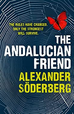 The Andalucian Friend: The First Book in the Brinkmann Trilogy 9781846556821