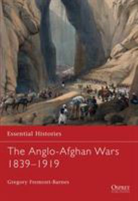 The Anglo-Afghan Wars 1839-1919 9781846034466