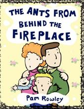 The Ants from Behind the Fireplace 7523146