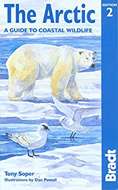 The Arctic: A Guide to Coastal Wildlife 9781841621609