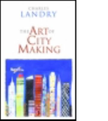 The Art of City-Making 9781844072453