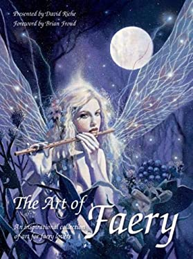 The Art of Faery 9781843400950