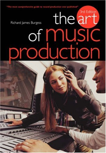 The Art of Music Production 9781844494316