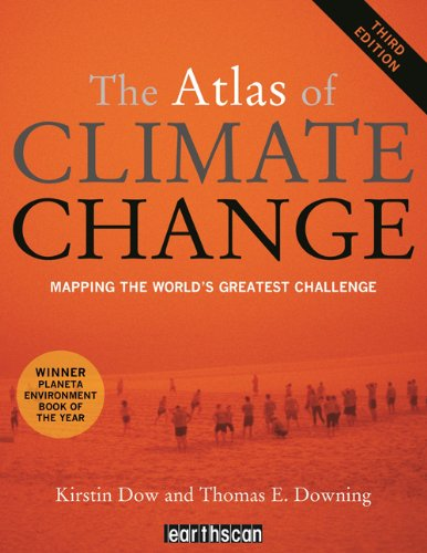 The Atlas of Climate Change: Mapping the World's Greatest Challenge 9781849712170