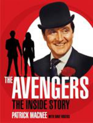 The Avengers: The Inside Story 9781845766436