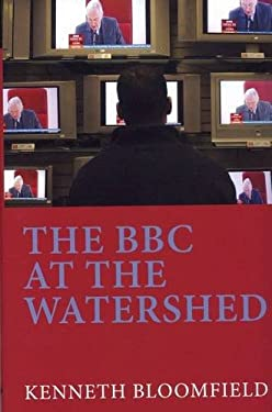 The BBC at the Watershed 9781846311604