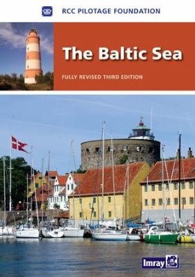 The Baltic Sea: Germany, Denmark, Sweden, Finland, Russia, Poland, Kaliningrad, Lithuania, Latvia, Estonia 9781846231872