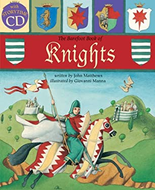 The Barefoot Book of Knights [With CD (Audio)] 9781846863073