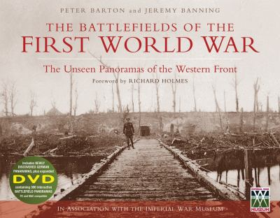 The Battlefields of the First World War: The Unseen Panoramas of the Western Front [With DVD ROM] 9781845298845