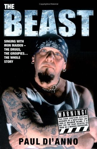 The Beast: Singing with Iron Maiden - The Drugs, the Groupies... the Whole Story 9781844548842