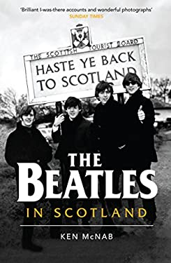 The Beatles in Scotland 9781846972386