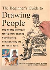The Beginner's Guide to Drawing People: Step-By-Step Techniques for Beginners, Covering Figure Drawing, Human Anatomy and the Fema 7479743