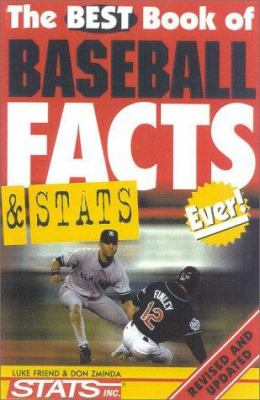 The Best Book of Baseball Facts and STATS Ever! 9781842221549