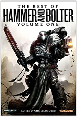 The Best of Hammer and Bolter, Volume One 9781849701785