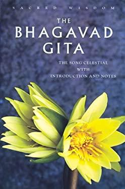 The Bhagavad Gita: The Song Celestial 9781842931240