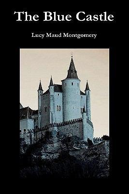 The Blue Castle 9781849027540