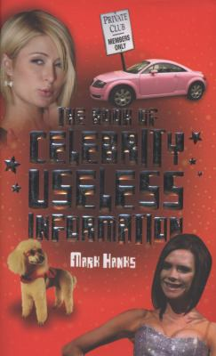 The Book of Celebrity Useless Information 9781844546510