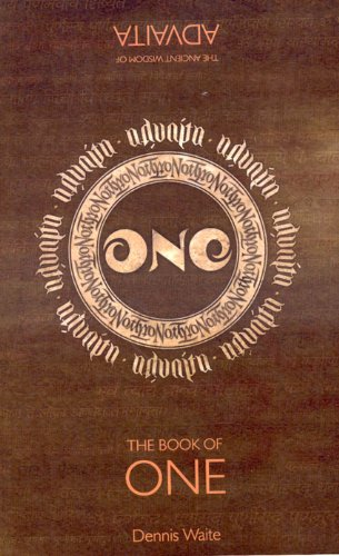 The Book of One: The Ancient Wisdom of Advaita 9781846943478