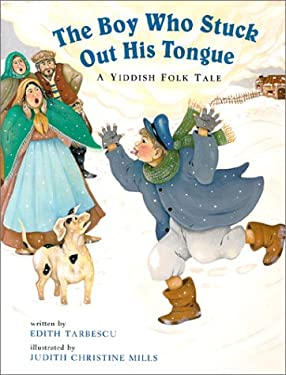 The Boy Who Stuck Out His Tongue: A Yiddish Folk Tale