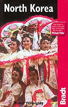 The Bradt Travel Guide: North Korea 9781841622194