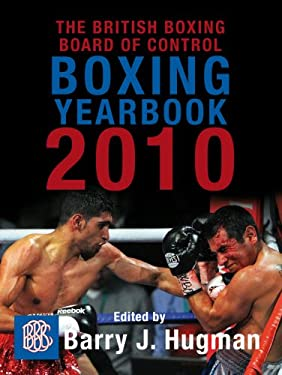The British Boxing Board of Control Boxing Yearbook 2010 9781845964863