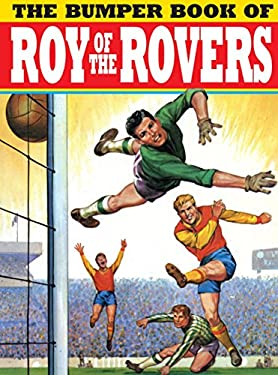 The Bumper Book of Roy of the Rovers 9781845769581