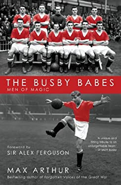 The Busby Babes: Men of Magic 9781845963415
