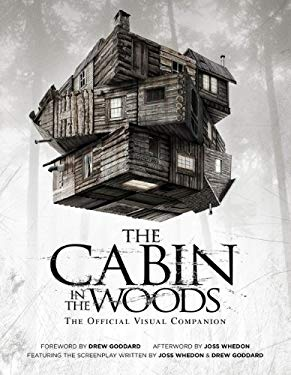 The Cabin in the Woods: The Official Visual Companion 9781848565241