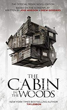The Cabin in the Woods: The Official Movie Novelization 9781848565265