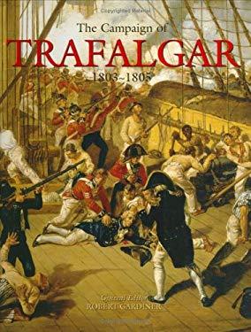 The Campaign of Trafalgar: 1803-1805 9781845600082