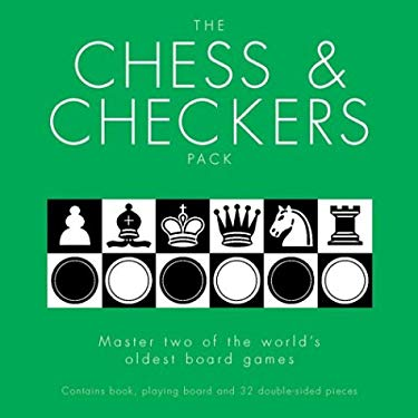 The Chess & Checkers Pack: Master Two of the World's Most Popular Board Games [With Gameboard & Game Pieces] 9781844429158