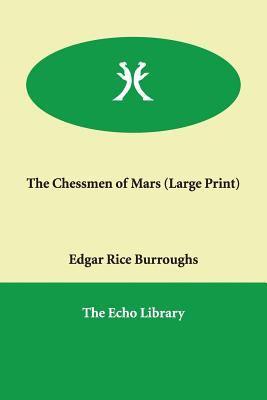 The Chessmen of Mars 9781847026347