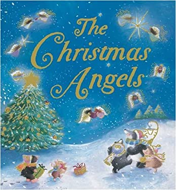 The Christmas Angels 9781845067700