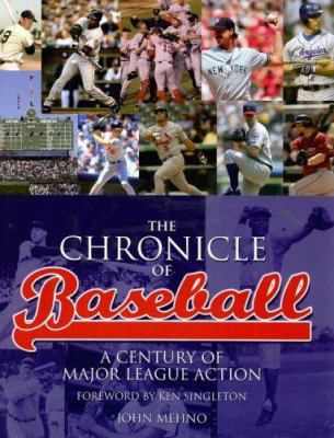 The Chronicle of Baseball: A Century of Major League Action 9781844421282