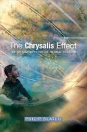 The Chrysalis Effect: The Metamorphosis of Global Culture