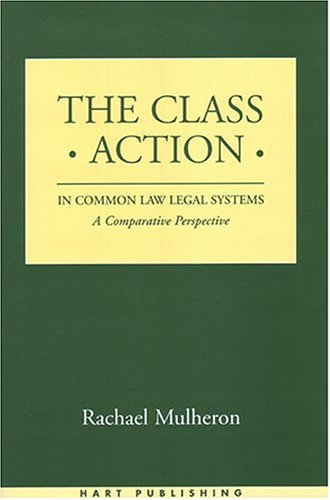 The Class Action in Common Law Legal Systems: A Comparative Perspective 9781841134369