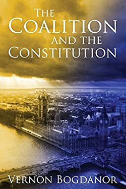 The Coalition and the Constitution 9781849461580