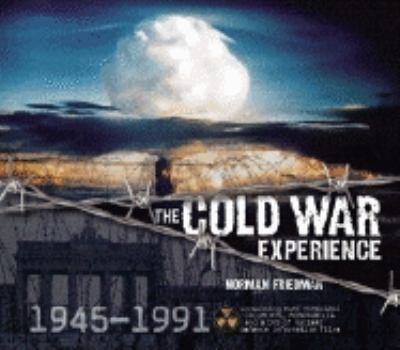 The Cold War Experience [With BookWith Over 200 PhotographsWith 11 Full-Colour MapsWith DVD]