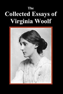 The Collected Essays of Virginia Woolf 9781849024822