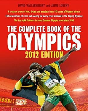 The Complete Book of the Olympics: 2012 Edition 9781845136956