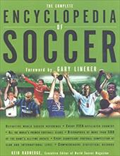 The Complete Encyclopedia of Soccer: The Bible of World Soccer 7471448