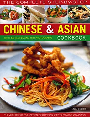 The Complete Step-By-Step Chinese & Asian Cookbook 9781844765768