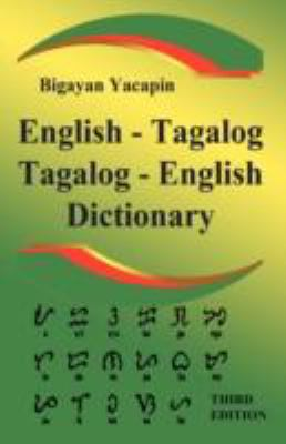 The Comprehensive English - Tagalog; Tagalog - English Bilingual Dictionary Third Edition 9781843560449