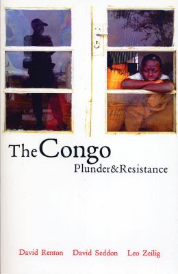 The Congo: Plunder and Resistance 9781842774854