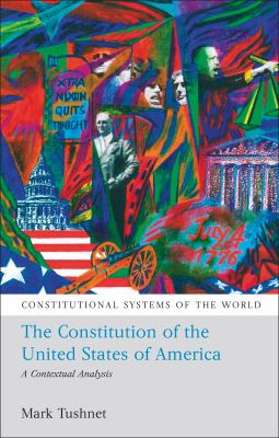 The Constitution of the United States of America: A Contextual Analysis 9781841137384