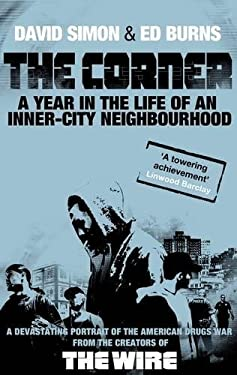 The Corner: A Year in the Life of an Inner-City Neighbourhood 9781847673176