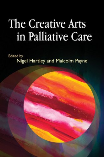 The Creative Arts in Palliative Care 9781843105916