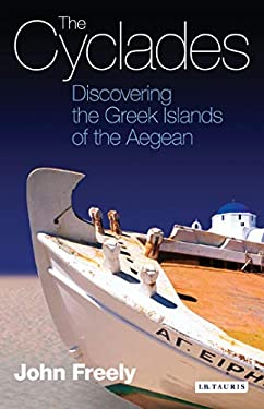 The Cyclades: Discovering the Greek Islands of the Aegean 9781845111601