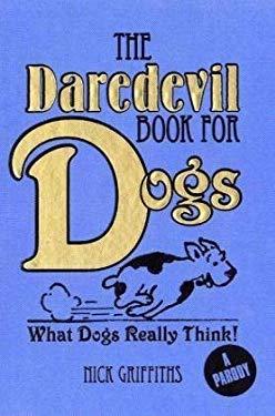 The Daredevil Book for Dogs 9781848372078